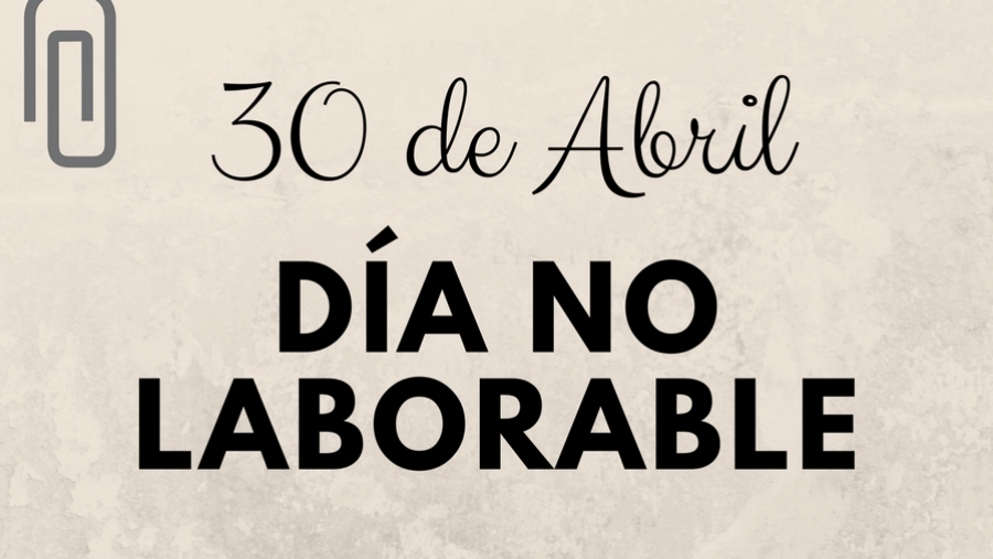 LUNES 30 DE ABRIL